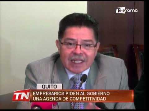 Empresarios piden al gobierno una agenda de competitividad