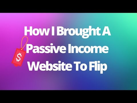 Why I Am Buying Websites For Passive Income From Flippa.com