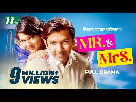 Download Romantic Natok - Mr & Mrs | মিস্টার এন্ড মিসেস | Tahsan | Mithila | NTV Natok hd file 3gp hd mp4 download videos