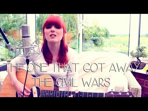 The One That Got Away - The Civil Wars (Jemma Johnson)