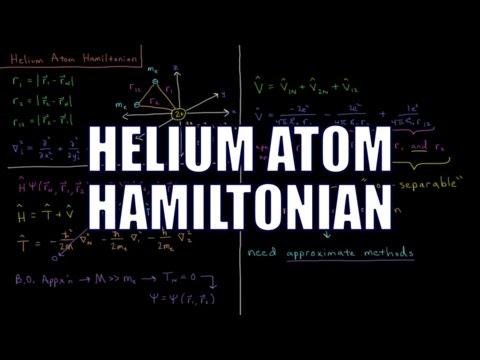 Quantum Chemistry 7.15 - Helium Atom Hamiltonian