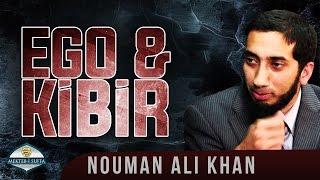 Ego&Kibir [Nouman Ali Khan]