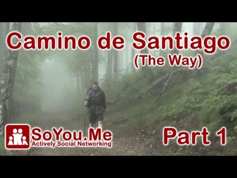 Camino de Santiago Part 1 of 4