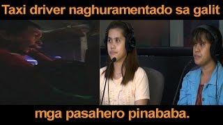 Video TAXI DRIVER NAGHURAMENTADO SA GALIT, MGA PASAHERO PINABABA MP3, 3GP, MP4, WEBM, AVI, FLV Desember 2018