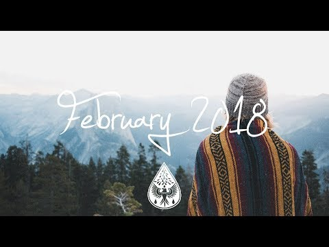 Indie/Pop/Folk Compilation - February 2018 (1½-Hour Playlist) (видео)