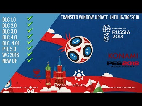CARA INSTAL PTE PATCH 2018 5.0 + WORLD CUP VERSI PES 2018 CPY