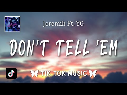 Jeremih - Don't Tell 'Em (Slowed Tiktok Remix) (Lyrics) only is you got me feeling like this oh why