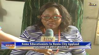 Some Educationists in Benin City have described the improvement in the 2017 May-June West Africa Senior School Certificate...