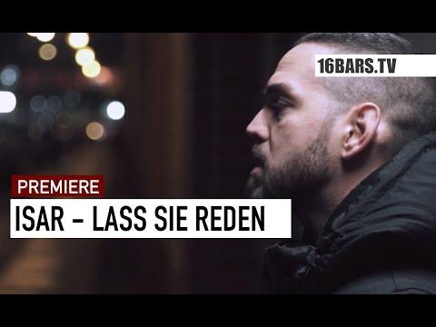 Isar - Lass sie reden Video