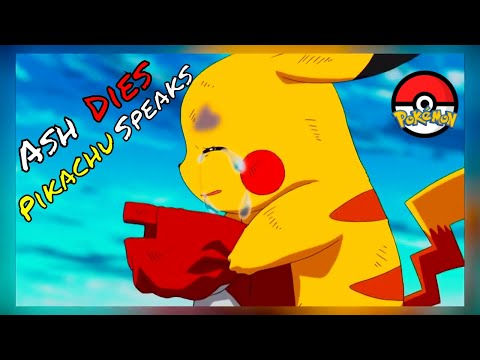 Pikachu speaks - Ash dies | The most emotional moment | Pokemon