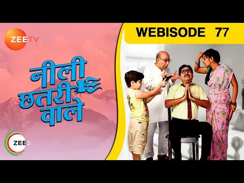 Neeli Chatri Waale - Episode 77 - May 31, 2015 - W