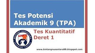 Video Tes Potensi Akademik 9 (TPA) Tes Kuantitatif Deret 1 MP3, 3GP, MP4, WEBM, AVI, FLV Mei 2019