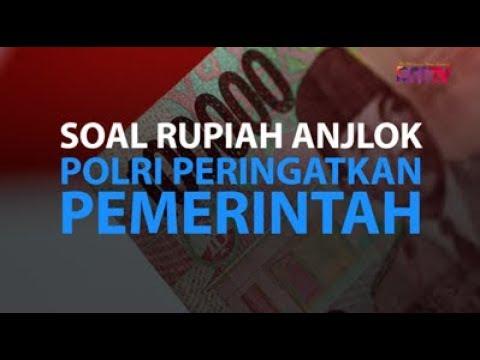 Soal Rupiah Anjlok, Polri Peringatkan Pemerintah