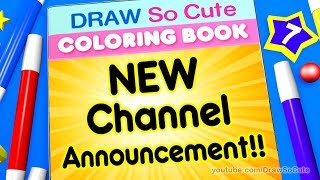 https://www.youtube.com/channel/UCqdrRmhzkdDRbfVGRc5SA3Q  Hi Draw So Cute Fans, please check out my new channel called Draw So Cute Coloring Book that was inspired by you! Now you can watch me color by hand, using all kinds of art tools to bring my Draw So Cute drawings to life. Would really appreciate your support and feedback, so please subscribe!! Thank you! xoxo-Wennie