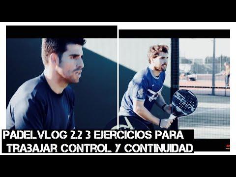 Padelvlog 2 2  tres ejercicios para trabajar la continuidad