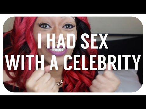 Story Time #3 | I HAD SEX WITH A CELEBRITY