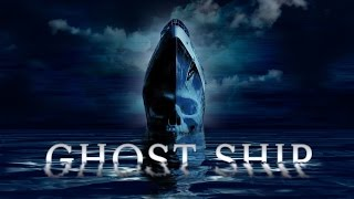Ghost Ship   Trailer Deutsch 1080p Hd