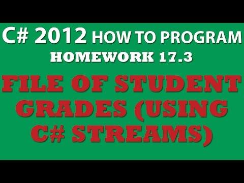 C# File of Student Grades (Ex 17-3) – C# File Streams