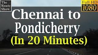 Video Chennai to Pondicherry in 20 minutes   Full Road Trip   Full HD Video MP3, 3GP, MP4, WEBM, AVI, FLV Juni 2018