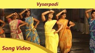 Vysarpadi Song Video - Azhahendra Sollukku Amudha