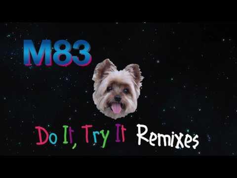 M83 - 'Do It, Try It' (TEPR Remix)