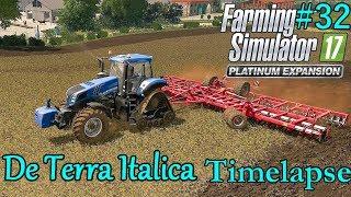 FS17 Timelapse, De Terra Italica #32: Getting Ready!