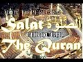 HD- First Time in Islamic History- SALAT According to The Quran (3/9) Full Quranic Proofs