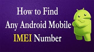 How to Find IMEI number in any android mobile. You can easily find imei number for free.Step 1:you can easily find IMEI number in any android phone by dialing universal code. Just Dail *#06#. That's it. You will get IMEI number on screen.You will not need to press the call button.Step 2:Open the Android Settings menu.Then select about phonethen click on statusNow, you can see IMEI number here.Step 3:Switch off your android mobile.Then remove battery.The IMEI number is usually printed on a sticker that is affixed to the phone under the battery.If your cell phone doesn't have a removable battery. then the IMEI number may be located in another place such as the SIM card tray.step 4:You can also check your IMEI number on your mobile box. It should be clearly labeled and is usually listed together with the barcode and serial number.