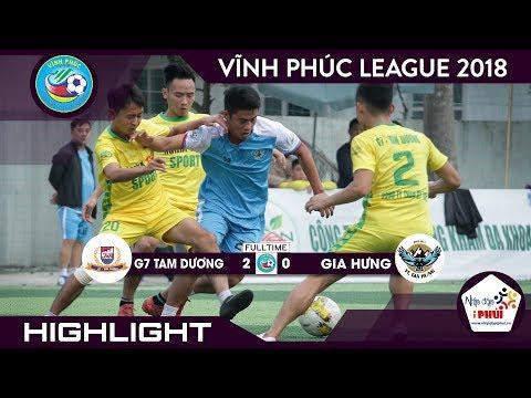 [HIGHLIGHT] G7 TAM DƯƠNG vs GIA HƯNG (Vòng 9 giải bóng đá Vĩnh Phúc League 2018) - Thời lượng: 3 phút, 58 giây.