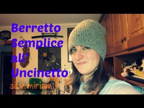 Berretto Semplice all' Uncinetto