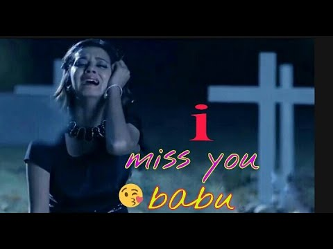Quotes about friendship - I miss u babu sad missing romantic WhatsApp status vedio 2019,