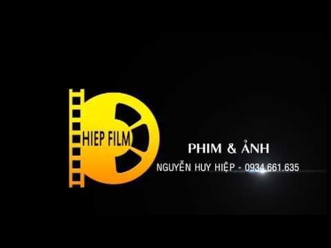 NGUYỄN HUY HIỆP QUAY & DỰNG PHIM TP.HẢI PHÒNG