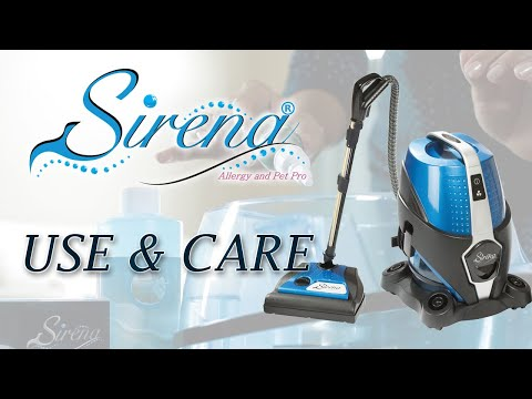 Sirena Cleaning System Use & Care