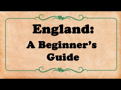 A Beginner s Guide to England