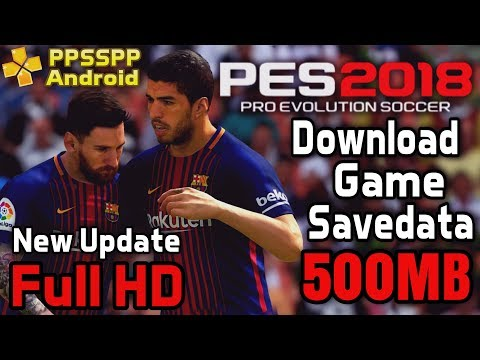 Download Pes 2018 PPSSPP Android New Update Winter Transfer | Jogress 2 Bahasa Indonesia