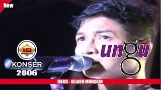 UNGU - SEJAUH MUNGKIN (LIVE KONSER CIANJUR 2006)