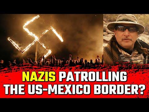 Meet The Nazis That Patrol The US-Mexico Border