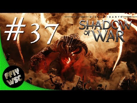 Off to Seregost - Middle-earth: Shadow of War - Let's Play - Part 37