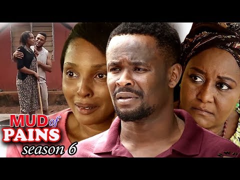 Mud Of Pain Season 6 Finale - 2018 Latest Nigerian Nollywood Movie Full HD | YouTube Films