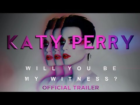 Katy Perry: Will You Be My Witness? - Official Trailer - Thời lượng: 2 phút, 36 giây.