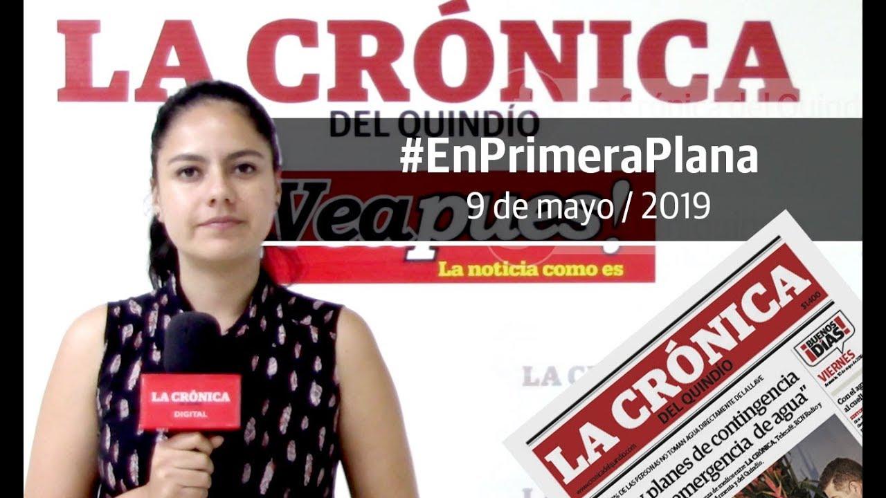 En Primera Plana: lo que será noticia este viernes 10 de mayo