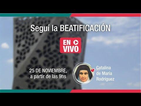 Video con la Beatificación de la Madre Catalina de María Rodriguez – 25 noviembre 2017