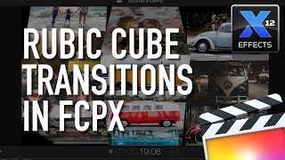 Rubic Cube Transition Plugin for FCP X Tutorial