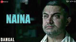 Video Naina - Dangal | Aamir Khan | Arijit Singh | Pritam | Amitabh Bhattacharya | New Song 2017 MP3, 3GP, MP4, WEBM, AVI, FLV Desember 2017