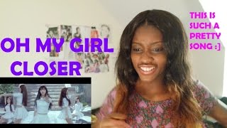 Video [Request] OH MY GIRL(오마이걸) - CLOSER MV REACTION (WOW!!) MP3, 3GP, MP4, WEBM, AVI, FLV Juli 2018
