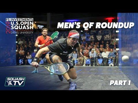 Squash: U.S. Open 2019 - Men's QF Roundup Pt.1