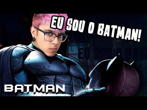 EU SOU O BATMAN! (NOVA SÉRIE) - mike - (видео)