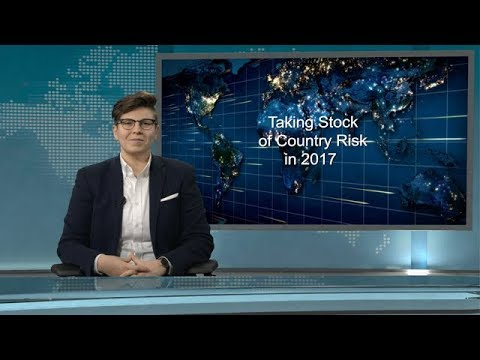 Taking Stock of Country Risk in 2017 - December 7, 2017