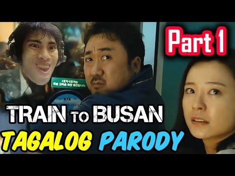 Train To Busan Parody (Tagalog / Filipino Dub) - GLOCO