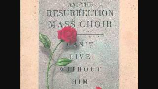 Keith Dobbins&The Resurrection Mass Choir - All The Way